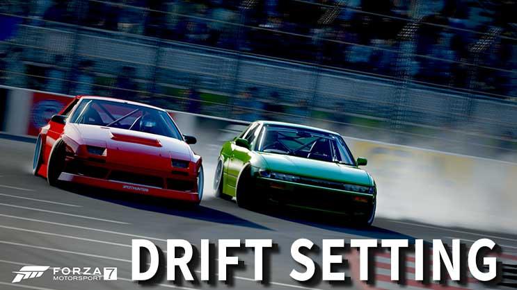 Forza Motorsport 7のドリフトセッティング